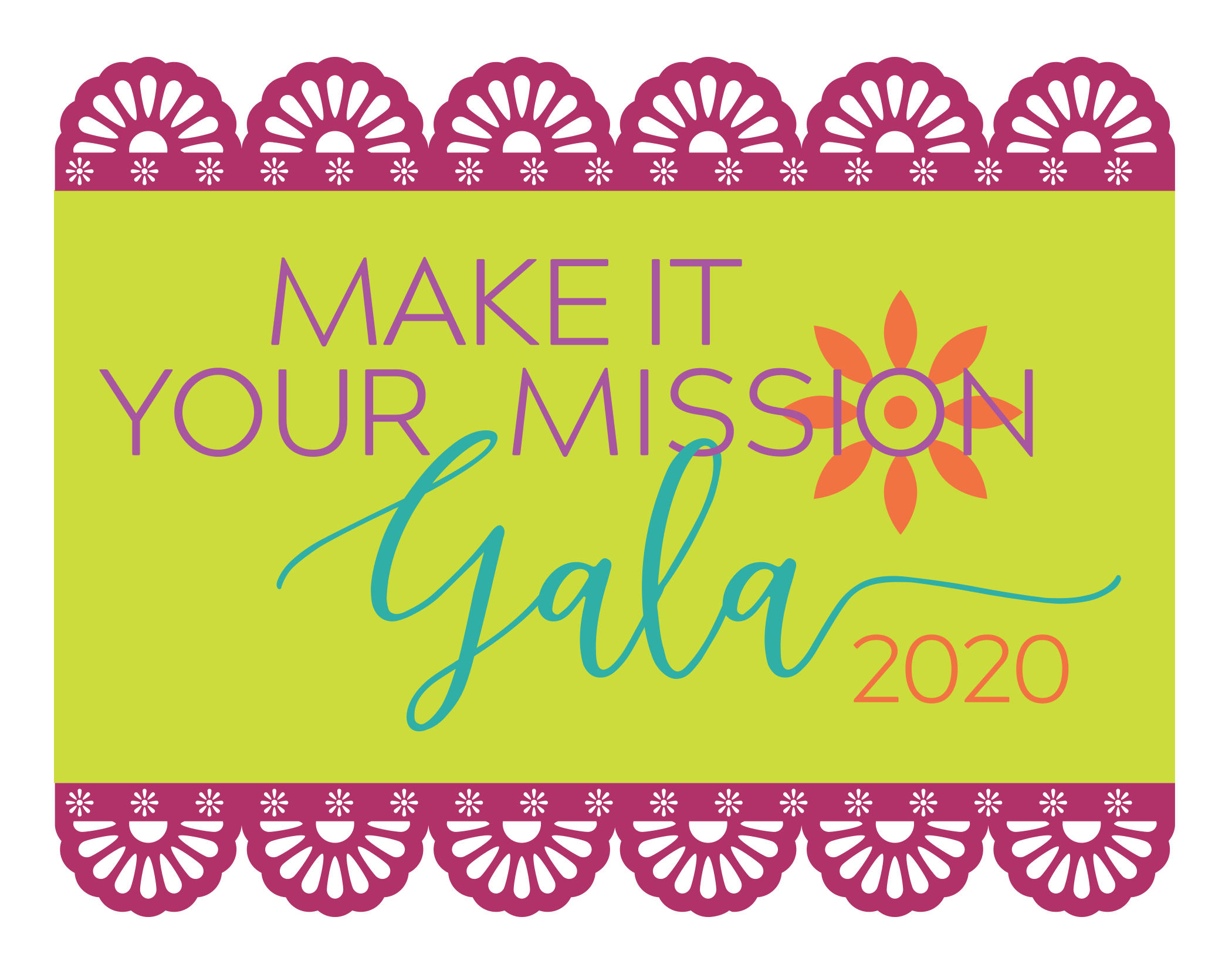 Make_It_Your_Mission_Gala_2020_FINAL_Papel_Picado_Logo